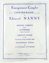 Enseignement complet de la contrebasse à 4 et 5 cinq cordes par Edouard NANNY, édition Leduc